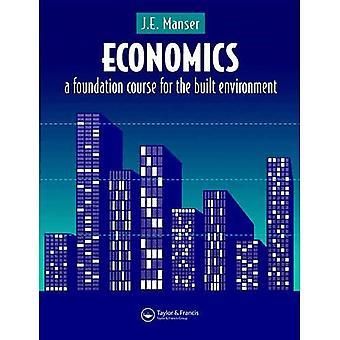Economics: A Foundation Course for Built Environment Studies