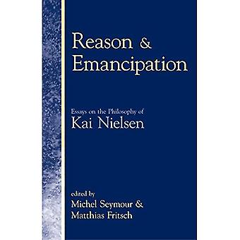 Reason And Emancipation Essays on the Philosophy of Kai Nielsen