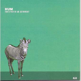 Hum - You'D Prefer an Astronaut [CD] USA import