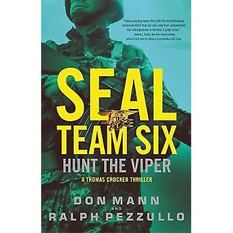 SEAL Team Six - Hunt the Viper by Don Mann - 9780316556408 Book