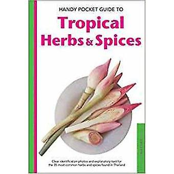 Handy Pocket Guide to Tropical Herbs & Spices - Clear Identification P