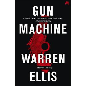 Machine Gun par Warren Ellis - livre 9781444730661