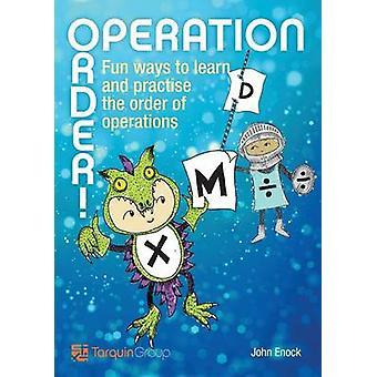 Operation Order! - Fun Ways to Learn and Practise the Order of Operati