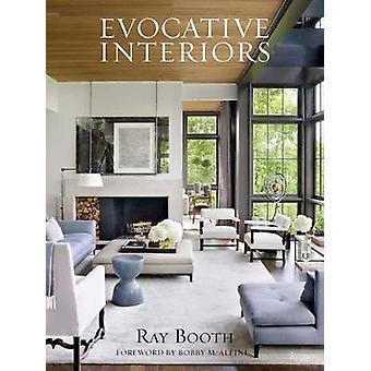 Ray Booth - mielikuvia sisätilat R. Booth - 9780847861880 kirja