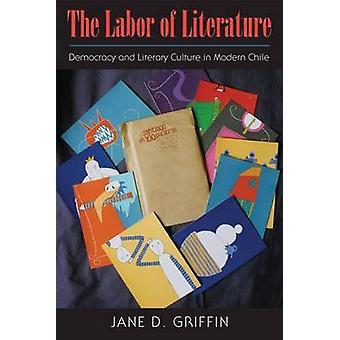 La mano de obra de la literatura - democracia y cultura literaria en Chi moderno