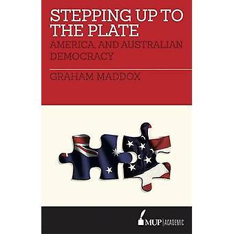 Trappa upp till plattan - Amerika- och australiska demokrati av Graha