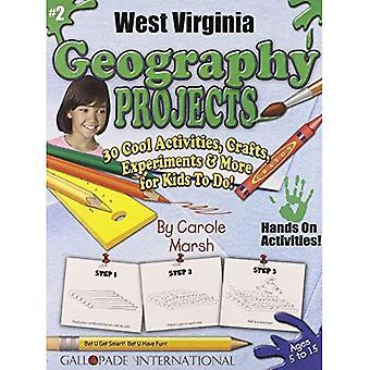 West Virginia Geografia progetti - 30 Cool attività, mestieri, esperimenti & Mor (West Virginia Experience)