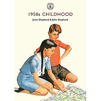 1950s Childhood (Shire Library)