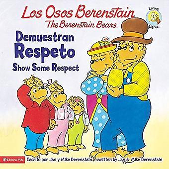 Los Osos Berenstain Demuestran Respeto / montrer le peu de Respect