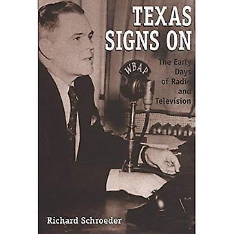 Texas borden op: De vroege dagen van Radio en televisie