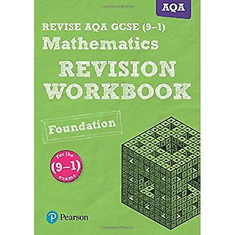 REVISE AQA GCSE (9-1) Mathematics Foundation Revision Workbook: for the (9-1) qualifications (REVISE AQA GCSE Maths 2015)