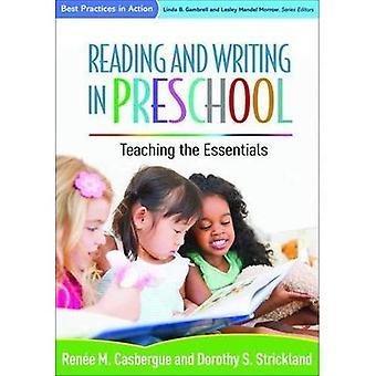 Lezen en schrijven in de kleuterschool: het onderwijzen van de Essentials (Best Practices in actie)