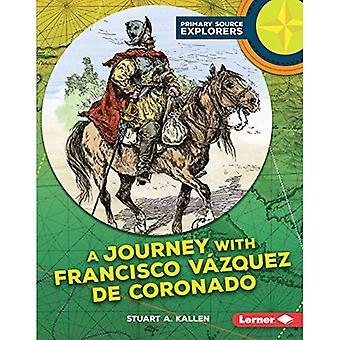 A Journey with Francisco Vazquez de Coronado (Primary Source Explorers)