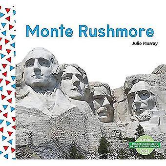Monte Rushmore (Mount Rushmore) (Lugares Simbolicos de Los Estados Unidos)