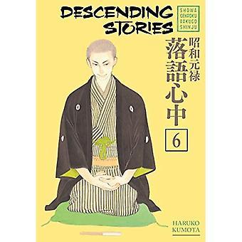 Descendant d'histoires: Showa Genroku Rakugo Shinju 6