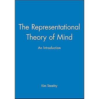 The Representational Theory of Mind by Sterelny & Kim
