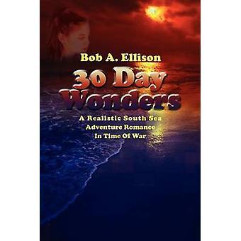 30 dagen wonderen door Ellison & Bob A.