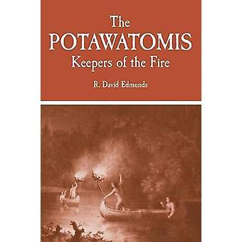 Potawatomis brugere af ild af Edmunds & R. David