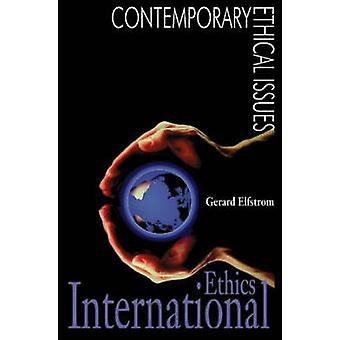 International Ethics by Elfstrom & Gerard