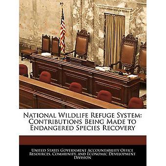 National Wildlife Refuge System Beiträge unternommen, um gefährdete Arten Verwertung durch Vereinigte Staaten Regierungsverantwortlichkeit