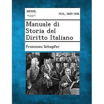 القانون ديل Storia دي Manuale الإيطالية من شفير & فرانشيسكو