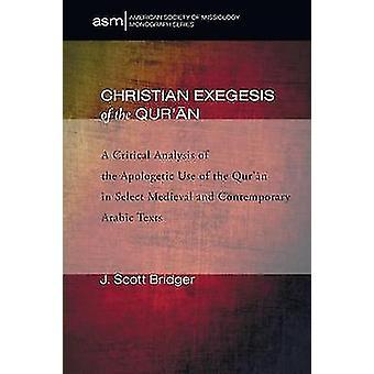 Christian Exegesis of the Quran by Bridger & J. Scott