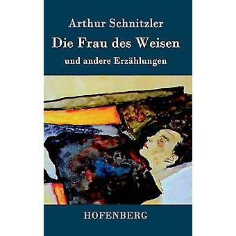 Sterven Frau des Weisen van Arthur Schnitzler