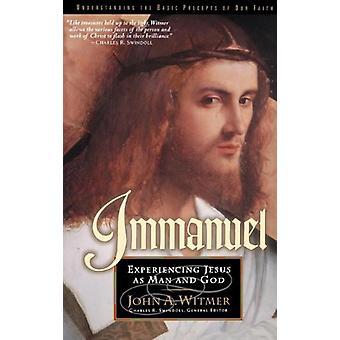 Immanuel - Jesus Christus - Eckpfeiler unseres Glaubens durch John Albert Witm