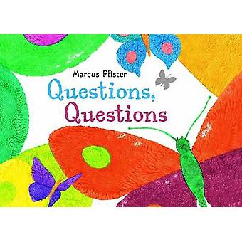 Questions - Questions by Marcus Pfister - 9780735841703 Book
