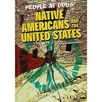 Native Americans and the United States by Alison Turnbull - 978079106