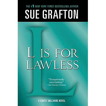 L Is for Lawless by Sue Grafton - 9781250041883 Book
