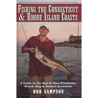 Fishing the Connecticut & Rhode Island Coasts - A Guide to the Best &