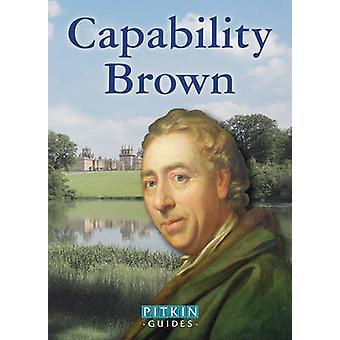 Capability Brown - The Master Gardener by Peter Brimacombe - Jenni Dav
