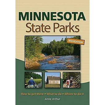 Minnesota State Parks - How to Get There - What to Do - Where to Do it