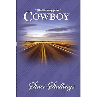 Cowboy by Stallings & Staci