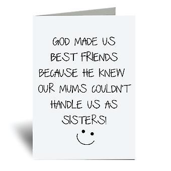 Gott machte uns beste Freunde A6 Grußkarte