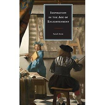 Inspiration in the Age of Enlightenment by Eron & Sarah