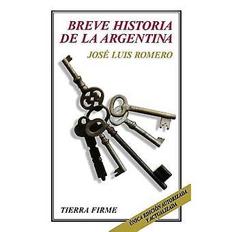 Breve Historia de la Argentina by Romero & Jose Luis