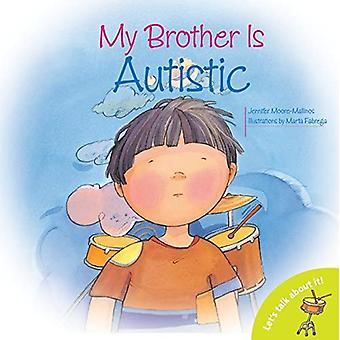 Mijn broer is autistisch (Let's Talk About It!) (Laten we erover praten!)