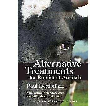 Alternative Treatments for Ruminant Animals - Safe - Natural Veterinar
