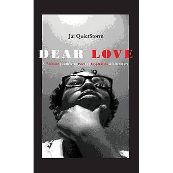 Dear Love by Stephens & Jai QuietStorm
