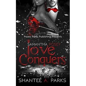 سامانثا بوسي الحب يغزو من قبل باركس & شانتي A