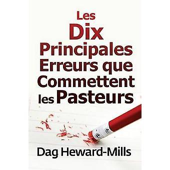 Les dix principales erreurs que commettent les pasteurs by HewardMills & Dag