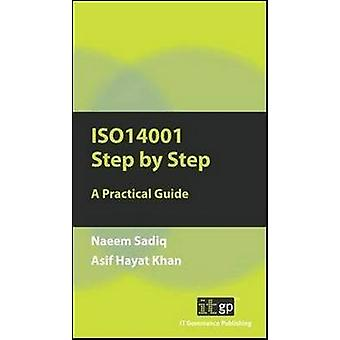 ISO14001 Step by Step A Practical Guide by Sadiq & Naeem
