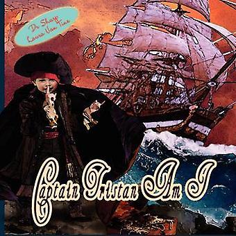 Captain Tristan Am I by Sharp & Michael