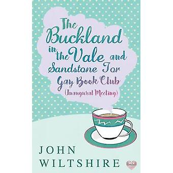 BucklandintheVale and Sandstone Tor Gay Book Club Inaugural Meeting by Wiltshire & John