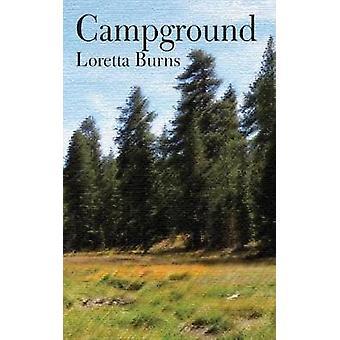 Campground by Burns & Loretta