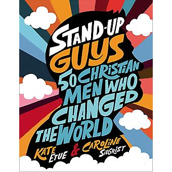 StandUp Guys by Kate Etue