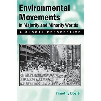 Environmental Movements in Majority and Minority Worlds - A Global Per
