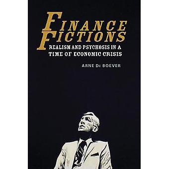 Finzioni di finanza - realismo e psicosi in un momento di crisi economica